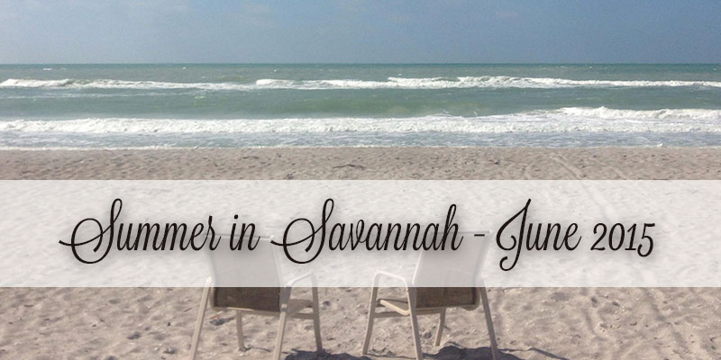 summer in savannah june 2015